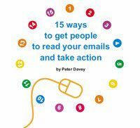 15 ways to get people to read your emails and take action